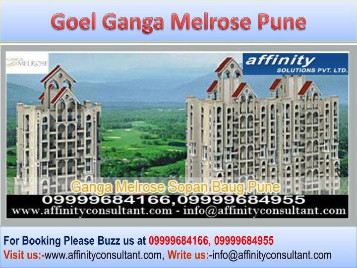 Goel Ganga Melrose