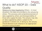 what to do asop 23 data quality