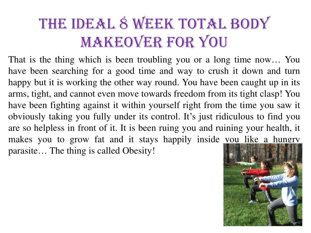the ideal 8 week total body makeover for you l.