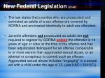 new federal legislation cont