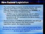 new federal legislation
