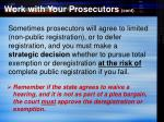 work with your prosecutors cont