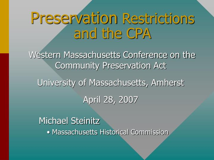 preservation restrictions and the cpa n.