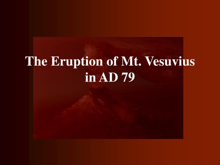the eruption of mt vesuvius in ad 79 n.