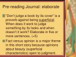 pre reading journal elaborate