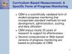 curriculum based measurement a specific form of progress monitoring