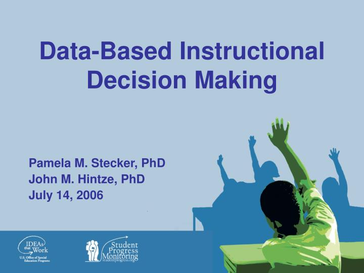 data based instructional decision making n.
