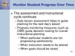 monitor student progress over time