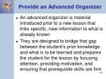 provide an advanced organizer