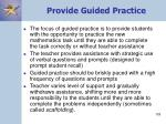 provide guided practice