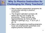 why is phonics instruction so challenging for many teachers