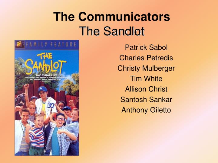 the communicators the sandlot n.