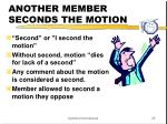 another member seconds the motion