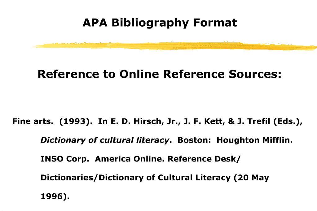 PPT - APA Bibliography Format Tim Roufs PowerPoint