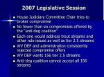 2007 legislative session8