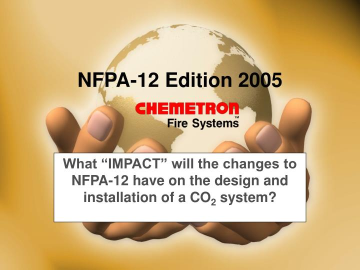 what impact will the changes to nfpa 12 have on the design and installation of a co 2 system n.