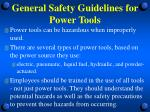 general safety guidelines for power tools3