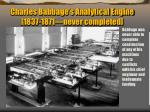 charles babbage s analytical engine 1837 1871 never completed