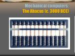 mechanical computers the abacus c 3000 bce