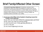 brief family affected other screen