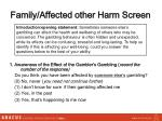 family affected other harm screen