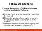 follow up scenario