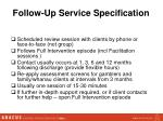 follow up service specification