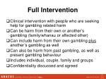 full intervention