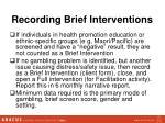 recording brief interventions