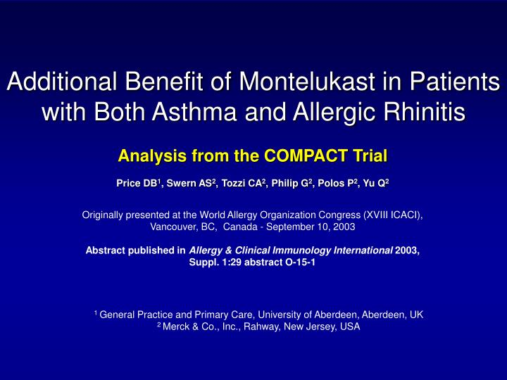 additional benefit of montelukast in patients with both asthma and allergic rhinitis n.