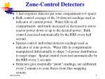 zone control detectors
