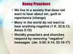 honey preachers