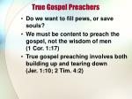 true gospel preachers