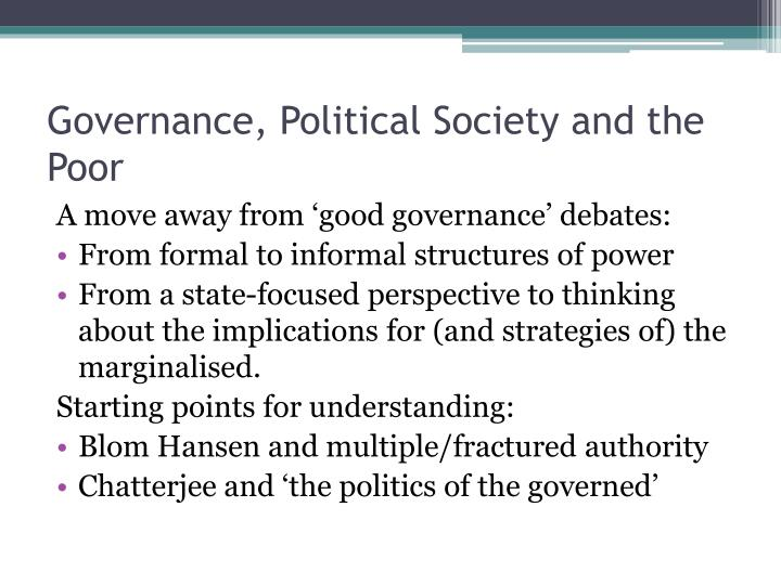 Governance political society and the poor