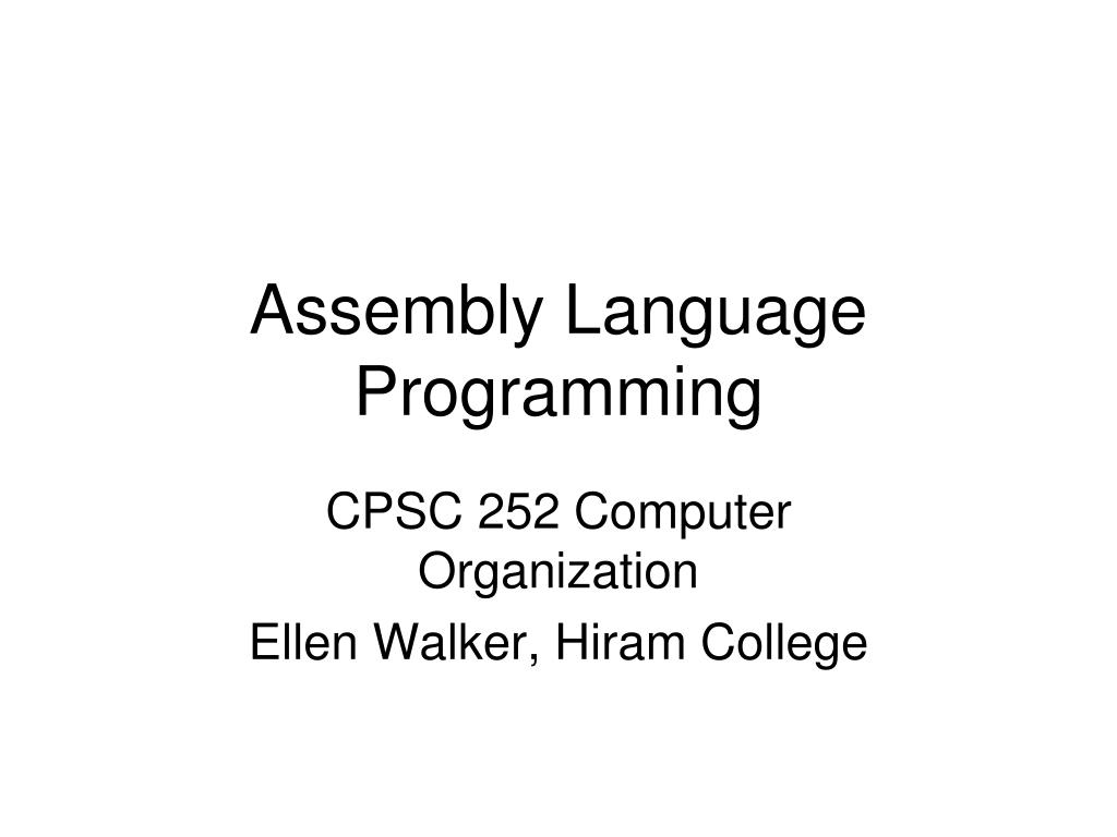PPT - Assembly Language Programming PowerPoint Presentation