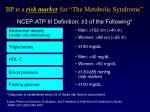 bp is a risk marker for the metabolic syndrome