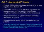 jnc 7 appropriate bp targets