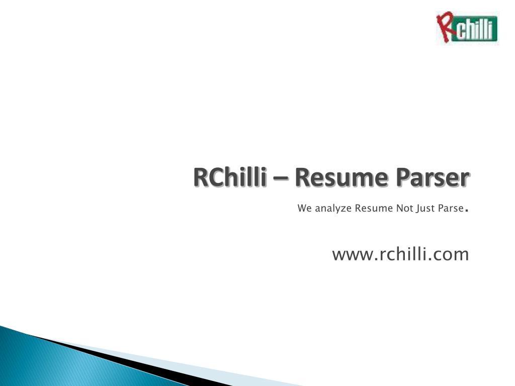 rchilli resume parser we analyze resume not just parse www rchilli com l.