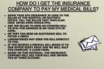 how do i get the insurance company to pay my medical bills