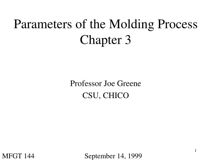parameters of the molding process chapter 3 n.