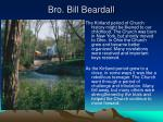 bro bill beardall
