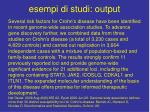 esempi di studi output