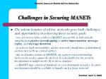 challenges in securing manets