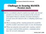 challenges in securing manets wormhole attacks
