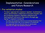 implementation considerations and future research
