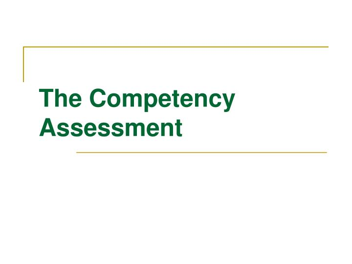 the competency assessment n.