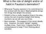what is the role of delight and or of habit in faustus s damnation