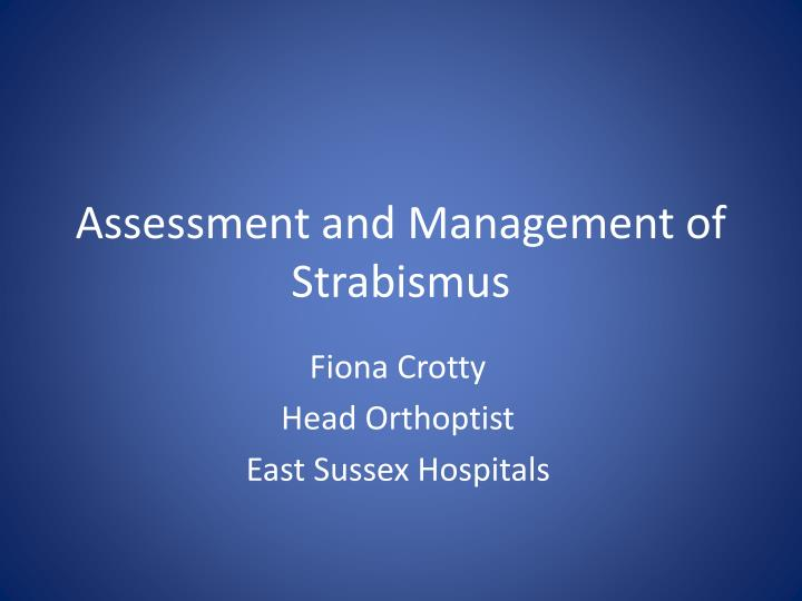 assessment and management of strabismus n.