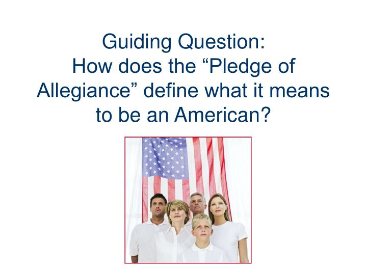 an analysis of the pledge of allegiance to america The pledge of allegiance 'i pledge allegiance to the flag of the united states of america, and to the republic for which it stands, one nation under - wait.