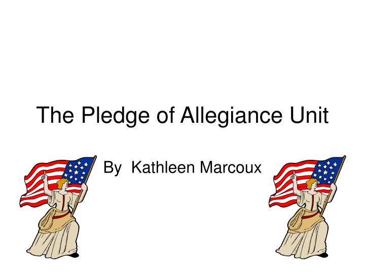 the pledge of allegiance unit n.